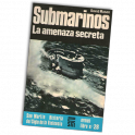 SUBMARINOS: LA AMENAZA SECRETA
